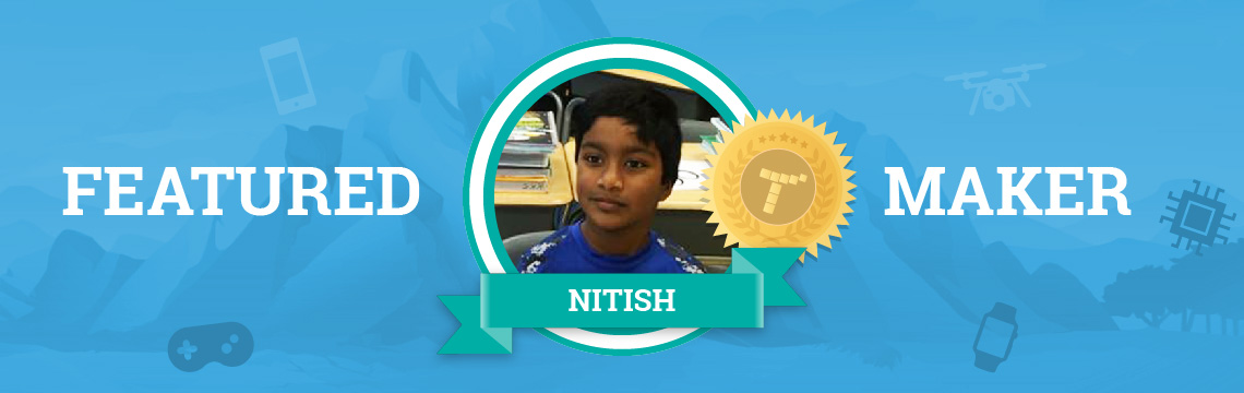 Nitish, Future Scientist (or Engineer), Loves Coding!