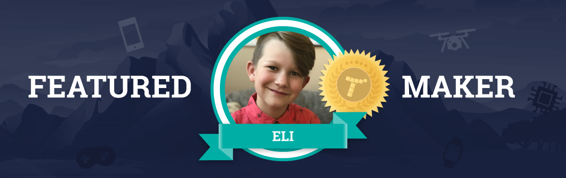 Eli's Goal: Make Each Project Better Than The Last!