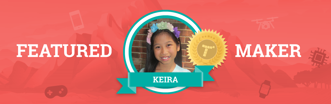 Keira Combines All Her Hobbies to Create Awesome Games!
