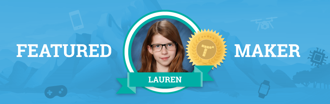 Lauren is Self-Motivated and Self-Taught!