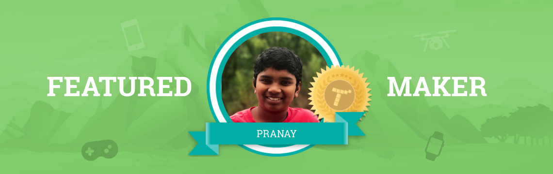 Pranay Loves the Tynker Community!
