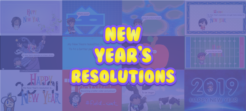 New Year's Resolutions – Highlighted Projects