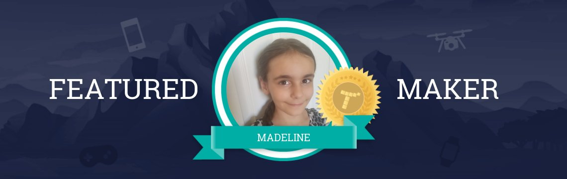 Featured Maker Madeline: Code-a-Thon Winner and Future Software Developer!