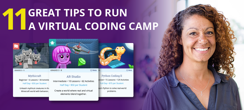 11 Great Tips to Run a Virtual Coding Camp