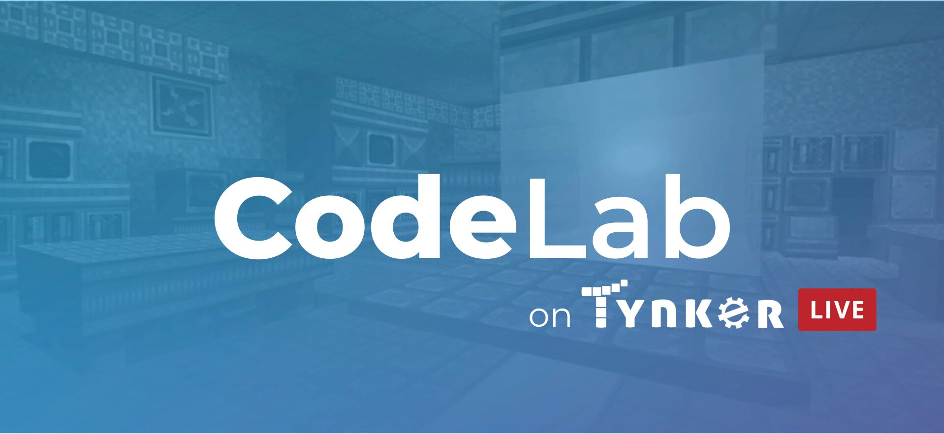 CodeLab on Tynker Live