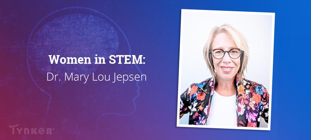 Women in STEM: Dr. Mary Lou Jepsen