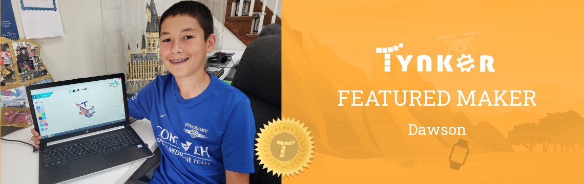 Featured Maker: Dawson the New Coding Star!