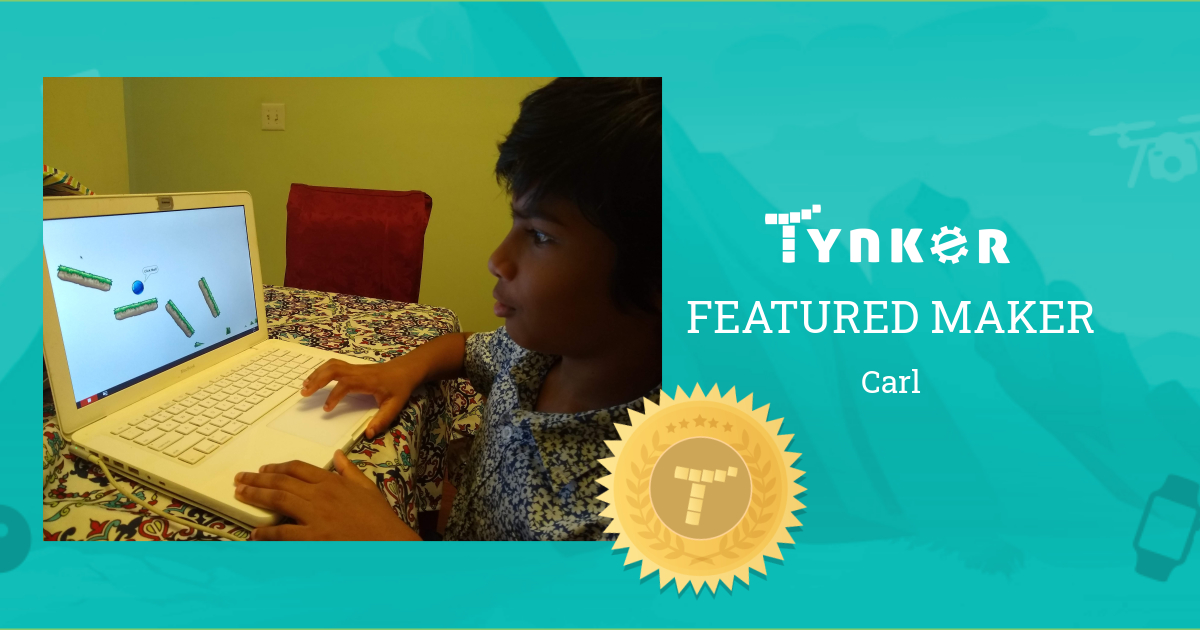 Featured Maker: Carl Likes to Play Video Games and the Piano!