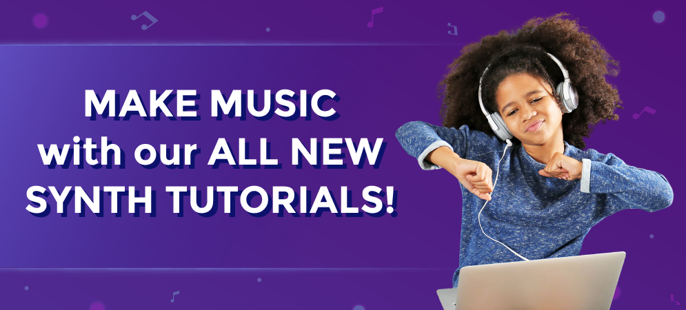 Announcing All New Synth Tutorials!