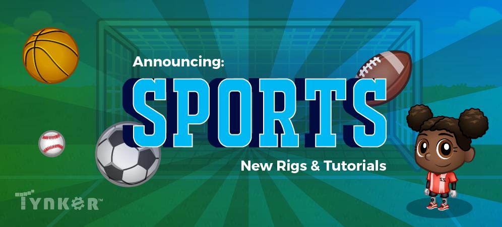 Big Announcement: Tynker Has New Sports Rigs & Tutorials!