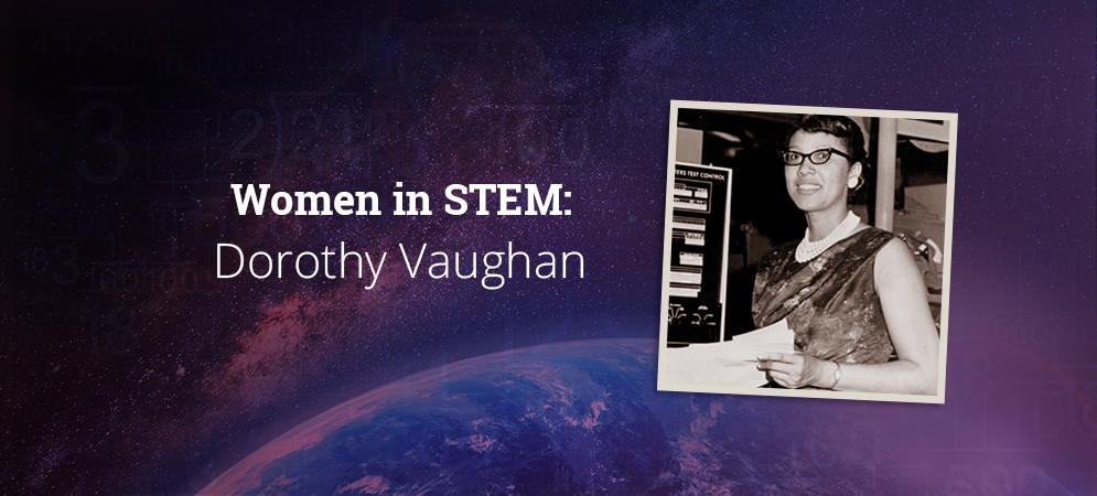 Dorothy Vaughan: A Story of Mathematics, Determination, and Intuition