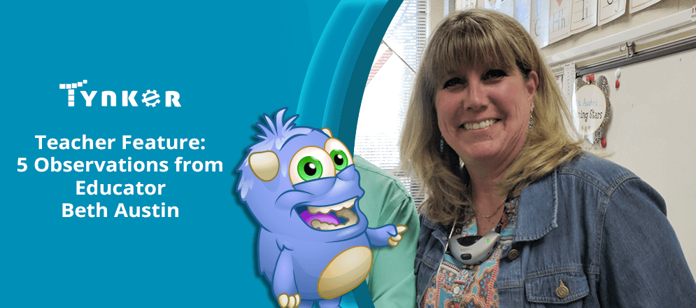 Tynker Teacher Feature: 5 Observations from Educator Beth Austin!