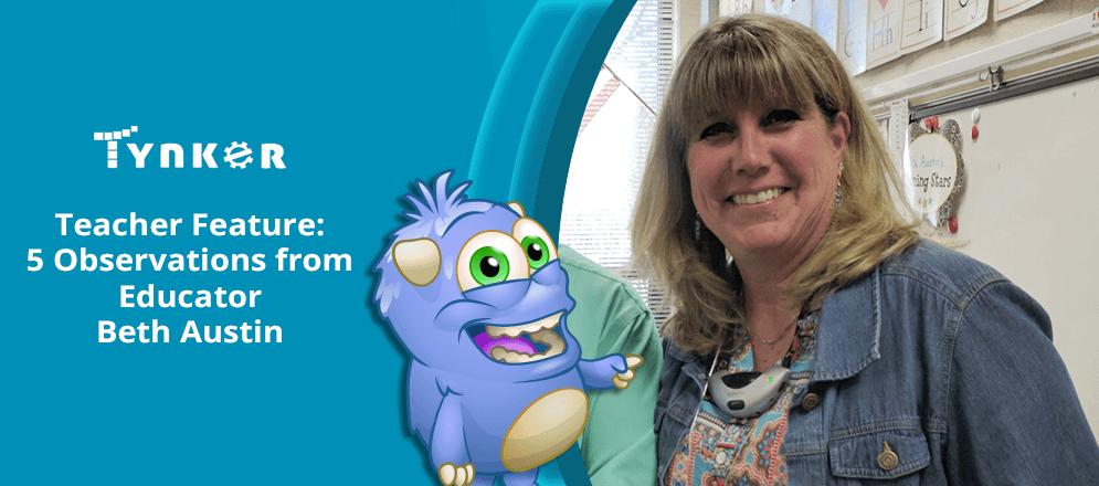Tynker Teacher Feature: 5 Observations from Educator Beth Austin!