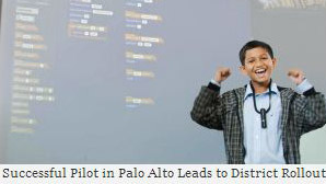 Successful Pilot in Palo Alto Leads to District Rollout