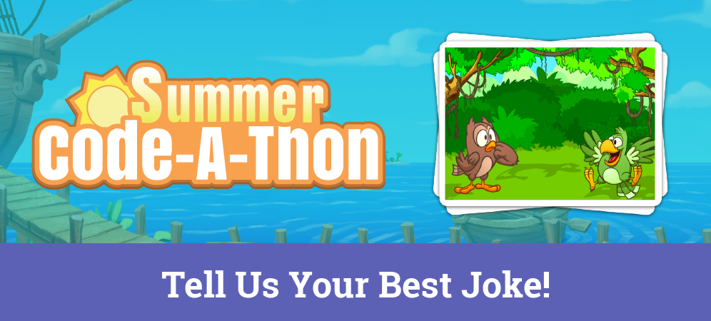 Week 2 Summer Code-A-Thon Challenge: Tell Us Your Best Joke!