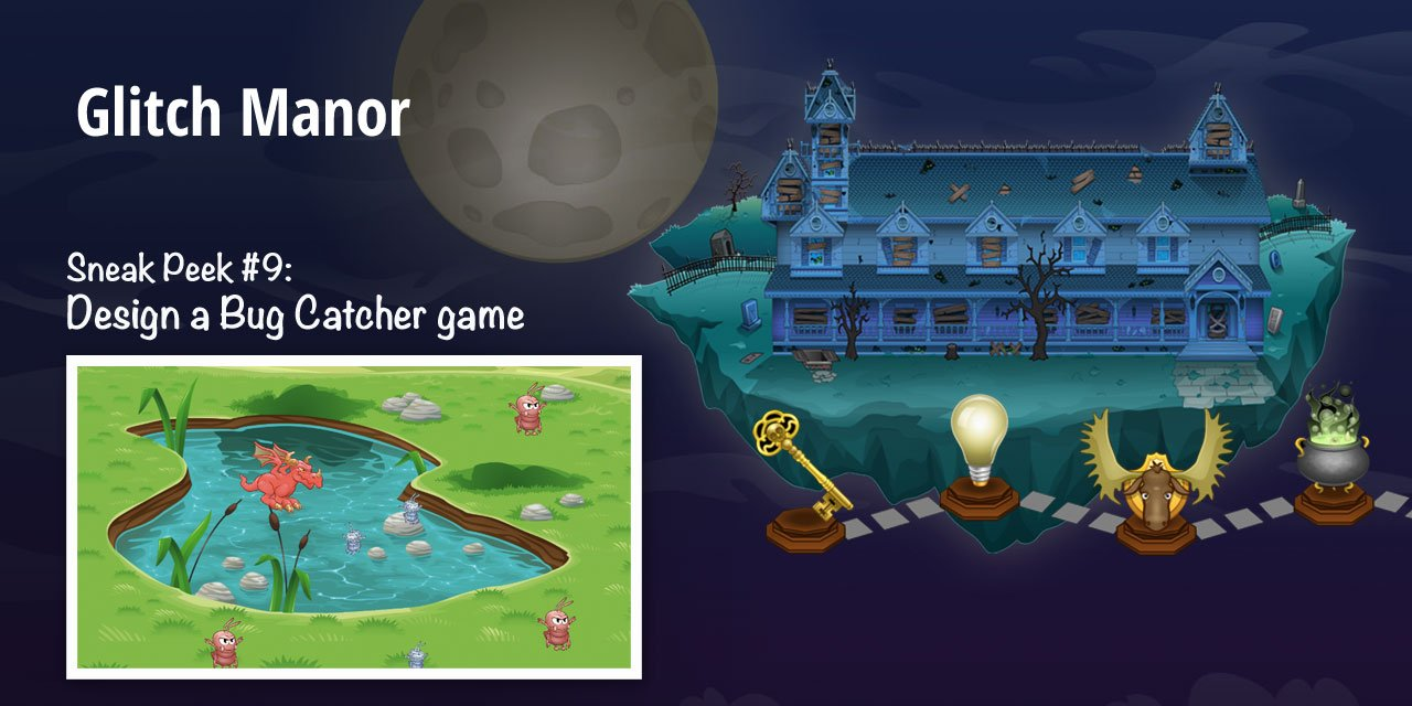 Build a Bug Catcher Game